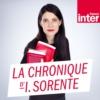 Logo of the podcast La Chronique d'Isabelle Sorente