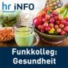 Logo du podcast hr-iNFO Funkkolleg: Gesundheit