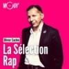 Logo of the podcast La sélection Rap - Olivier Cachin