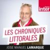 Logo du podcast Chroniques littorales de José-Manuel Lamarque