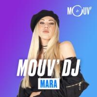 Logo du podcast Mouv' DJ : Mara