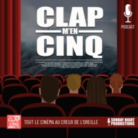 Logo of the podcast Clap m'en Cinq !