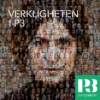 Logo of the podcast Verkligheten i P3