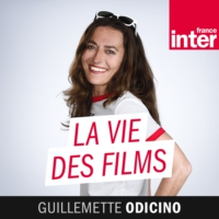 Logo du podcast La vie des films 15.06.2018