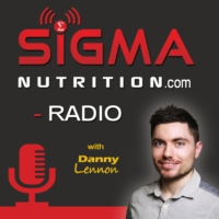 Logo du podcast Sigma Nutrition Radio:  Evidence-Based Dietetics |Health | Science| Fitness| Diet