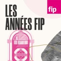Logo du podcast Les Années Fip
