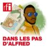 Logo of the podcast Dans les pas d'Alfred