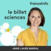 Logo of the podcast Le billet sciences