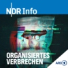 Logo du podcast Organisiertes Verbrechen - Recherchen im Verborgenen