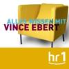 Logo of the podcast hr1 Alles Wissen mit Vince Ebert