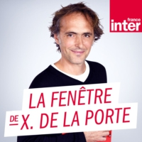 Logo of the podcast La chronique de Xavier de la Porte mardi 11 février 2020