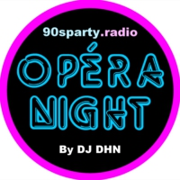 Logo of the podcast Opéra Night #39 MIX BY Olivier DHN Radio Show FREE DOWNLOAD