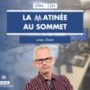 Logo of the podcast La Matinée Au Sommet