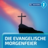 Logo of the podcast Evangelische Morgenfeier