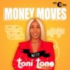 Logo of the podcast Money Moves with Toni Tone