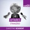 Logo of the podcast Affaires étrangères