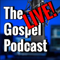 Logo of the podcast The Gospel Podcast LIVE!
