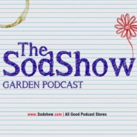 Logo du podcast The Sodshow, Garden Podcast - Sod Show