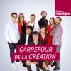 Logo of the podcast Carrefour de la création