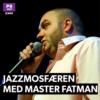 Logo of the podcast Jazzmosfæren med Master Fatman