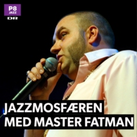 Logo of the podcast JAZZmosfæren med Master Fatman - 7. okt 2018