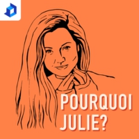 Logo du podcast Pourquoi Julie?