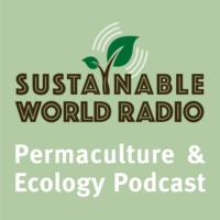 Logo du podcast Sustainable World Radio- Ecology and Permaculture Podcast