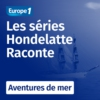 Logo of the podcast Aventures de mer, une série Hondelatte raconte