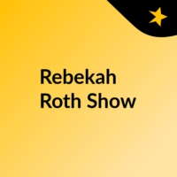 Logo du podcast Rebekah Roth Show