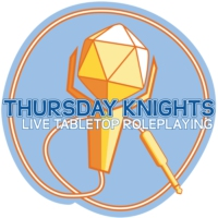 Logo du podcast Thursday Knights Live Tabletop Roleplaying