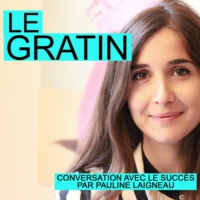 Logo of the podcast Le Gratin par Pauline Laigneau