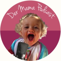 Logo of the podcast Der Mama Podcast