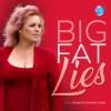 Logo of the podcast Big Fat Lies with Jennifer Cramer Lewis