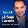 Logo of the podcast Le journal des sports - Jérôme Lacroix