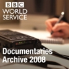 Logo du podcast The Documentary Podcast: Archive 2008