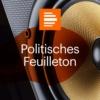 Logo du podcast Politisches Feuilleton - Deutschlandfunk Kultur