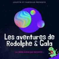 Logo of the podcast Les aventures de Rodolphe et Gala (Histoires pour enfants)
