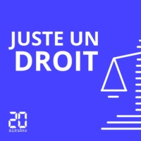 Logo of the podcast Juste un droit
