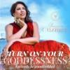 Logo du podcast Turn On Your Goddessness with Yuryra Guzman