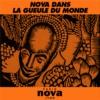 Logo du podcast Nova dans la gueule du monde