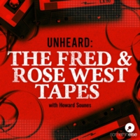 Logo du podcast Unheard: The Fred and Rose West Tapes