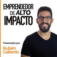 Logo du podcast Emprendedor de Alto Impacto