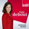 Logo of the podcast Déjà debout