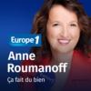 Logo of the podcast Ça fait du bien - Anne Roumanoff