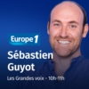Logo of the podcast Les Grandes voix d'Europe 1