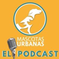 Logo du podcast Mascotas Urbanas Academia Canina