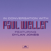Logo du podcast Episode 3 | In Conversation With Paul Weller (Featuring Dylan Jones)