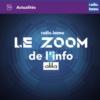 Logo du podcast Le Zoom de l'info