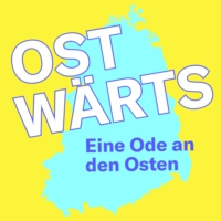 Logo of the podcast Ostwärts – Eine Ode an den Osten