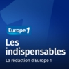 Logo du podcast Les indispensables - Europe 1